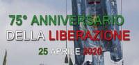 25 aprile 2020, 75° Anniversario della Liberazione