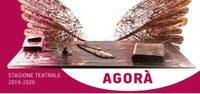 Agorà, stagione teatrale 2019/2020