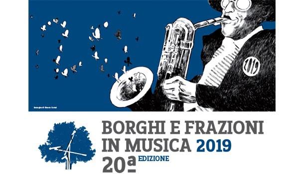 Borghi e Frazioni in musica 2019: programma completo