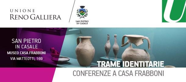 Conferenze del ciclo Trame Identitarie a San Pietro in Casale