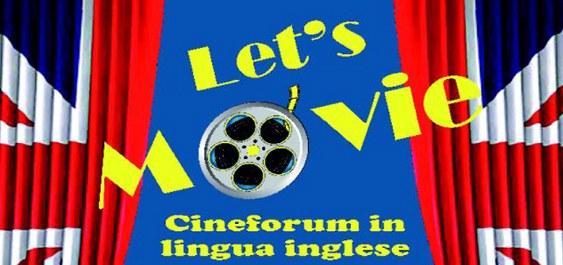 Let's movie: cineforum in lingua inglese 2020